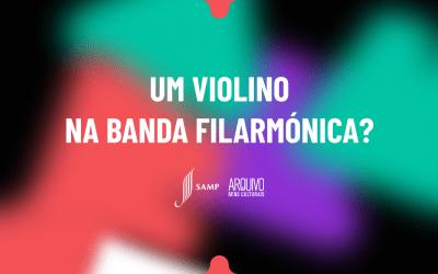 Pequenos Artistas SAMP | Um violino na Banda Filarmónica?