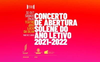 Escola de Artes SAMP | Concerto de Abertura Solene do Ano Letivo 2021-2022