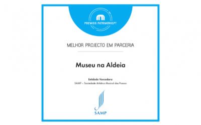"""O Projeto SAMP """"Museu na Aldeia"""" foi distinguido pelos Prémios Património.pt 2021"""